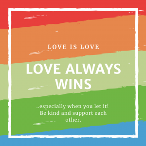 Love Always Wins Valentines Day is coming up