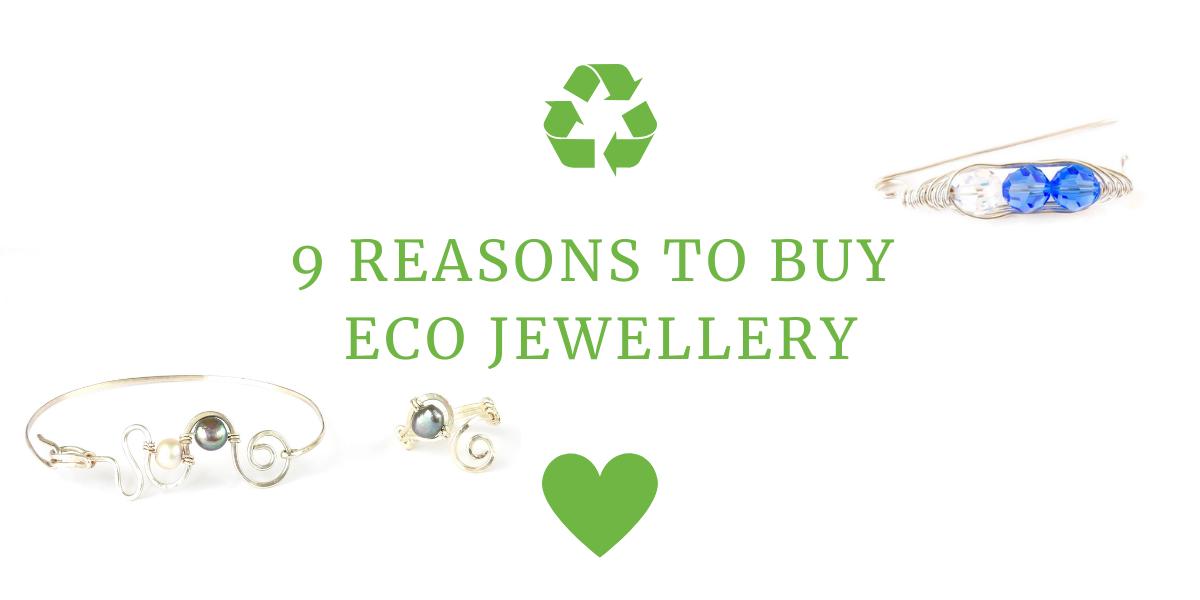 9 reasons to buy eco jewellery_blog post main image
